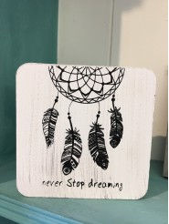 """Never Stop Dreaming"" Wooden Block"