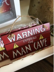 Entering The Man Cave Sign